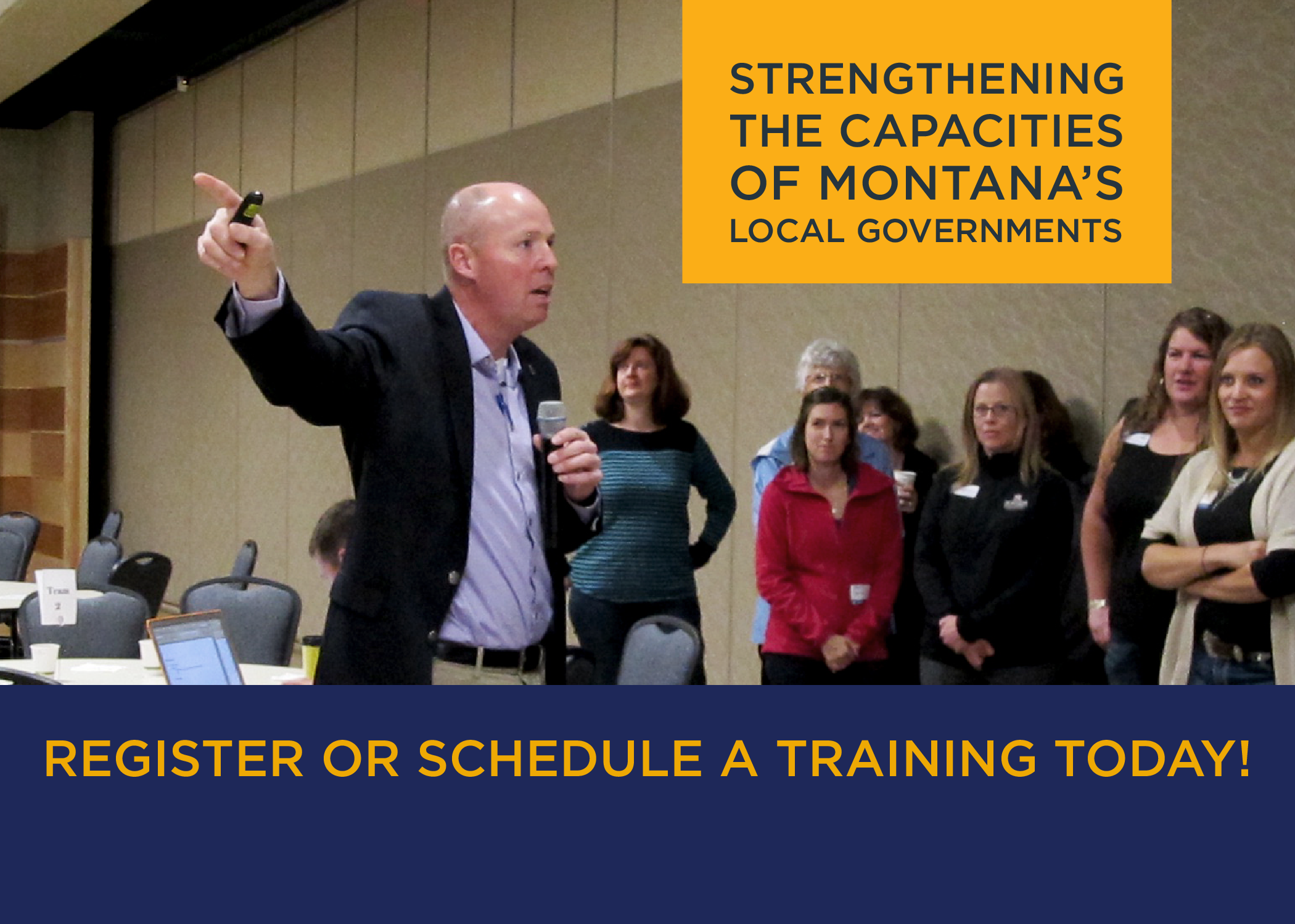 Strengthening the capacities of Montana's local governmentsRegister or schedule a training today!