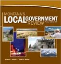 Montana's Local Government Review (Revised Edition 2008)