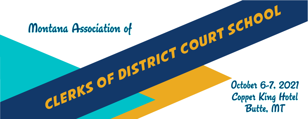 Montana Association of Clerks of District Court professional development and certification information